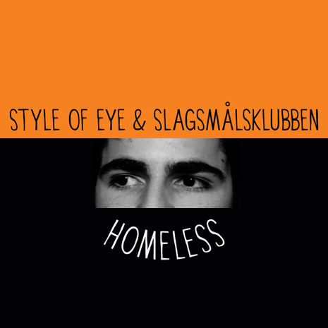 Style of Eye & Slagsmalsklubben – Homeless (Felix Cartel Gross Edit)Felihomeless